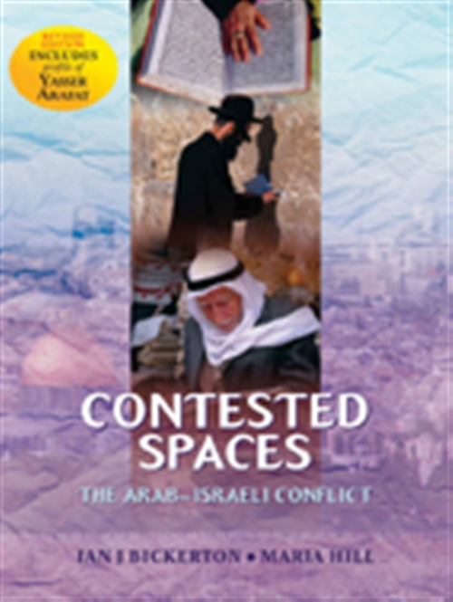 Contested Spaces: Historiography of the Arab/Israeli Conflict