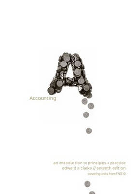 Accounting : An Introduction to Principles & Practice Workbook