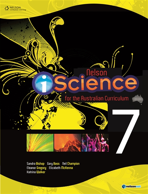 Nelson iScience for the Australian Curriculum Year 7 (Student Book with  4 Access Codes)