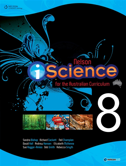 Nelson iScience for the Australian Curriculum Year 8 (Student Book with  4 Access Codes)
