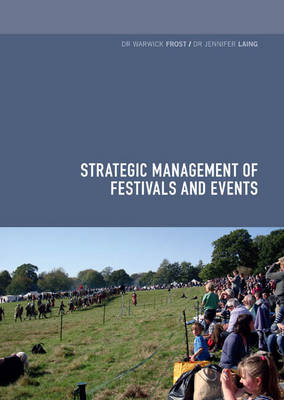 Strategic Management of Festivals and Events