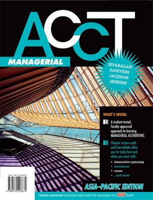 ACCT Managerial: Asia-Pacific Edition with Online Study Tools 12 months