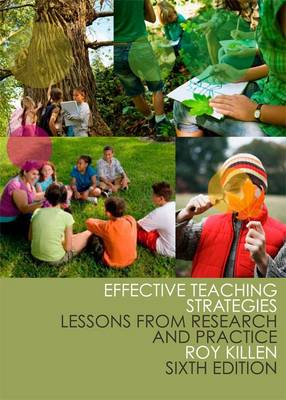 Effective Teaching Strategies : Lessons from Research and Practice