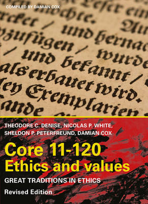 CP0705 - Core11-120 Ethics and values: Great traditions in ethics  Revised Edition