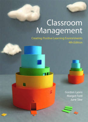 Classroom Management : Creating Positive Learning Environment