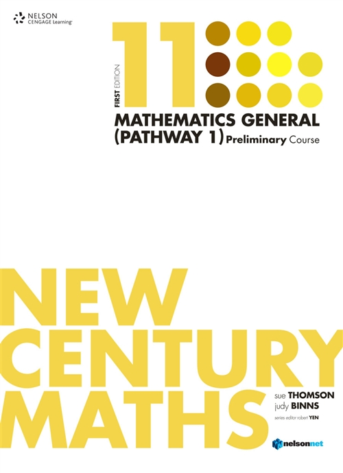 New Century Maths 11 Mathematics General (Pathway 1): Preliminary Course (Student Book)