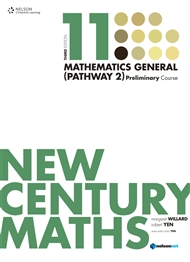 New Century Maths 11 Mathematics General (Pathway 2): Preliminary Course (Student Book with 4 Access Codes)