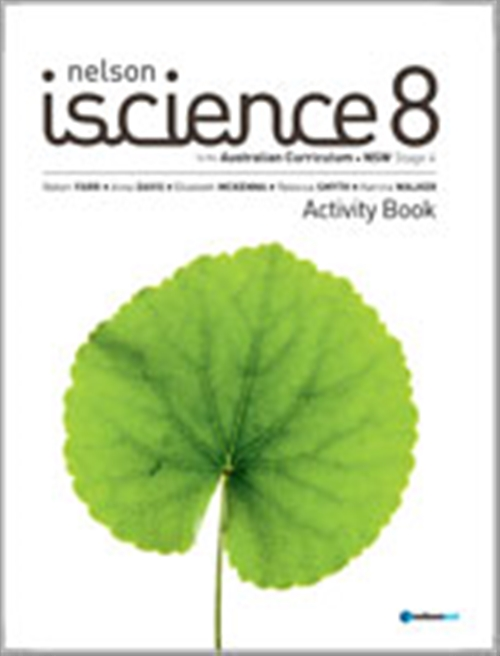 Nelson iScience 8 for the Australian Curriculum NSW Stage 4 Activity  Book