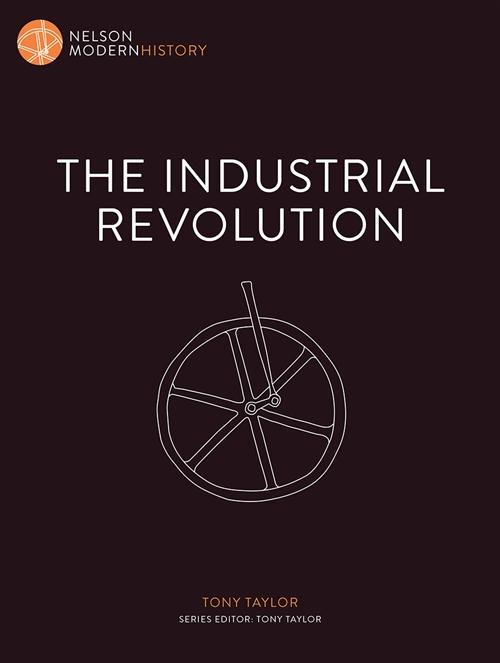 Nelson Modern History: The Industrial Revolution