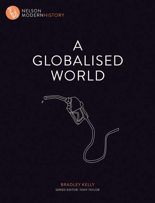 Nelson Modern History: A Globalised World