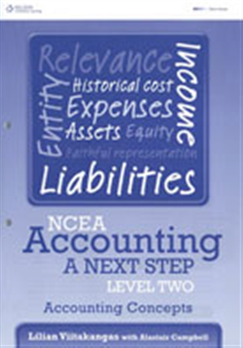 NCEA Accounting A Next Step Level Two: Accounting Concepts