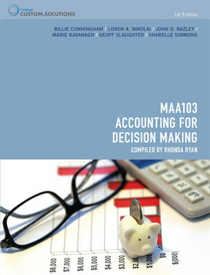 Accounting for Decision Making Custom Publication MMA103