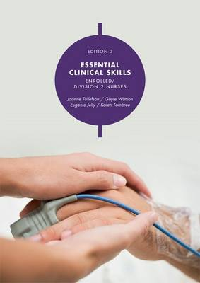 Essential Clinical Skills: Enrolled/Division 2 Nurses with Student Resource Access 12 Months
