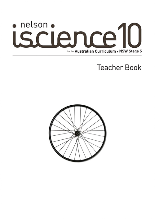 Nelson iScience 10 for the Australian Curriculum NSW Stage 5 Teacher  Book