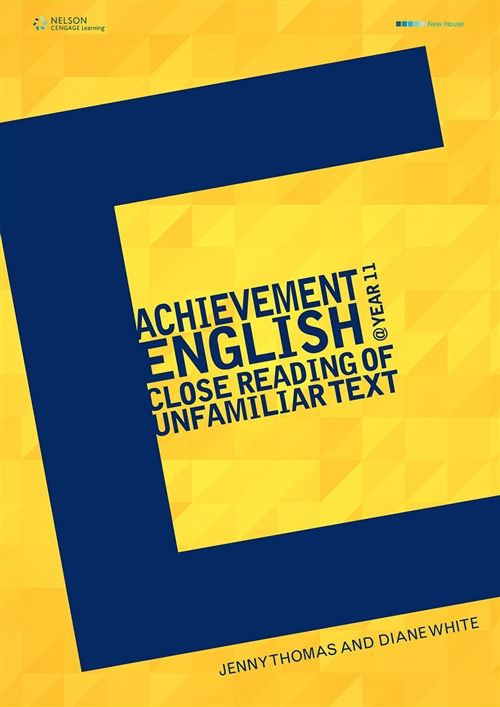Achievement English @ Y11 The Close Reading of Unfamiliar Text