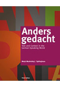 Bundle: Anders gedacht: Text and Context in the German-Speaking World,  3rd + Student Activities Manual