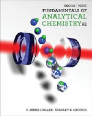 Bundle: Fundamentals of Analytical Chemistry + Student Solutions Manual