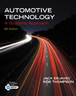 Bundle: Automotive Technology : A Systems Approach + Tech Manual + CourseSmart eBook Printed Access Card for 3 Years
