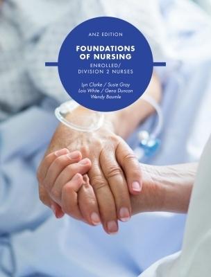 3I eBook: Foundations Of Nursing: Enrolled Division 2 Nurses