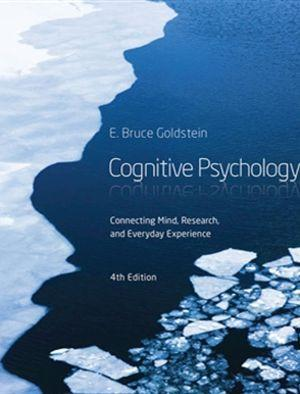 Bundle: Cognitive Psychology : Connecting Mind, Research and Everyday Experience + COGLAB 5 Printed Access Card + CourseMate, 1 term (6 months) Printed Access Card for Goldstein's Cognitive Psychology: Connecting Mind, Research and Everyday Experience, 4