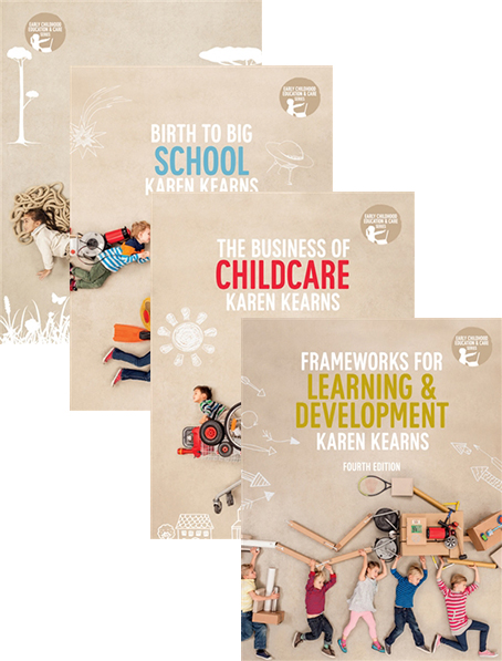 Bundle: The Big Picture + Birth to Big School + Frameworks for Learning and Development + The Business of Child Care with Student Resource