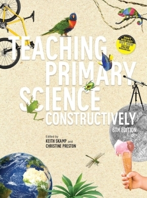 3I eBook: Teaching Primary Science Constructively