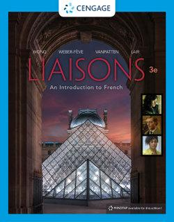 Bundle: Liaisons : An Introduction to French + MindTap French, 4 terms (24 months) Printed Access Card for Wong/Weber-Feve/Van Patten's Liaisons: An Introduction to French, 3rd