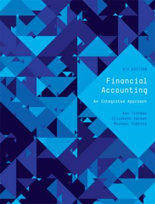 Financial Accounting: An Integrated Approach with Online Study Tools 12 months