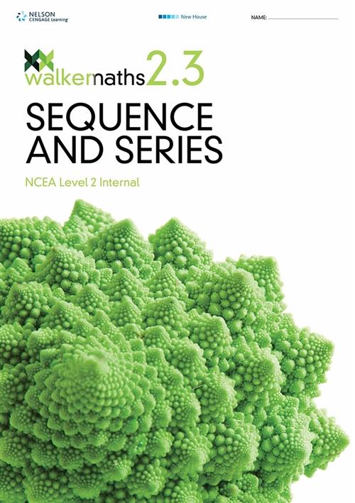 Walker Maths Senior 2.3 Sequence and Series Workbook