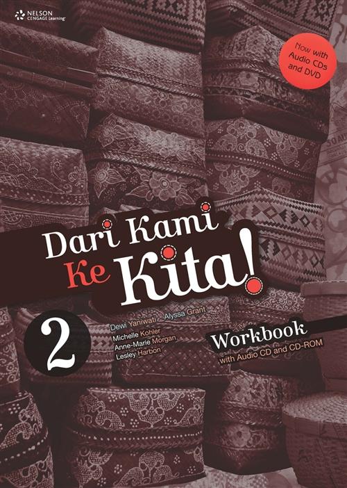 Dari Kami Ke Kita 2 Workbook REVISED: with Audio CDs and DVD