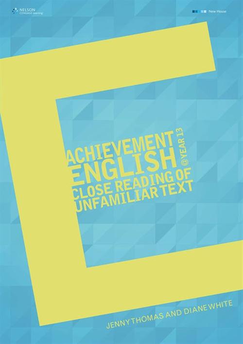 Achievement English @ Year 13: Close Reading