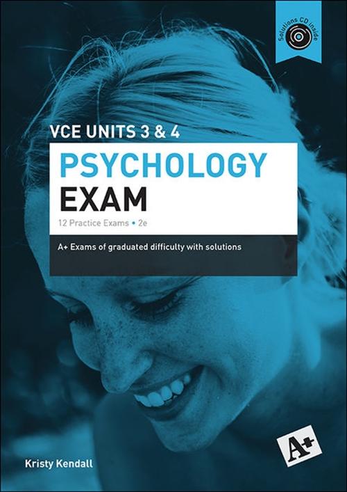 A+ Psychology Exam VCE Units 3 & 4