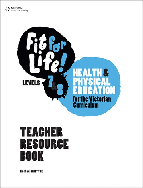 Fit for Life! for Victoria Levels 7'8 Teacher Book