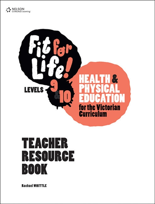 Fit for Life! for Victoria Levels 9'10 Teacher Book