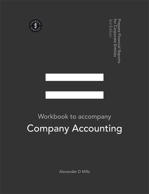 Company Accounting - Prepare Financial Reports for Corporate Entities  Student Workbook