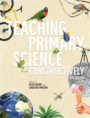Teaching Primary Science Constructively 6th Edition