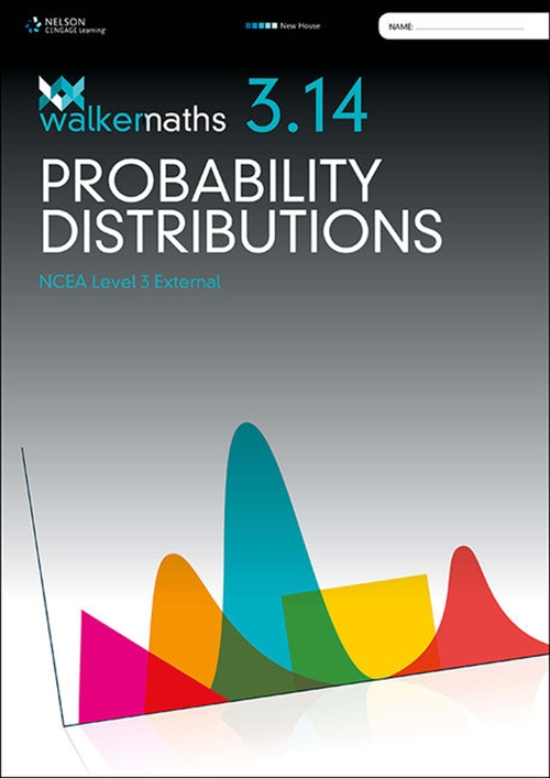 Walker Maths Senior 3.14 Probability Distributions Workbook