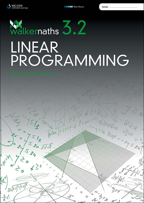 Walker Maths Senior 3.2 Linear Programming Workbook