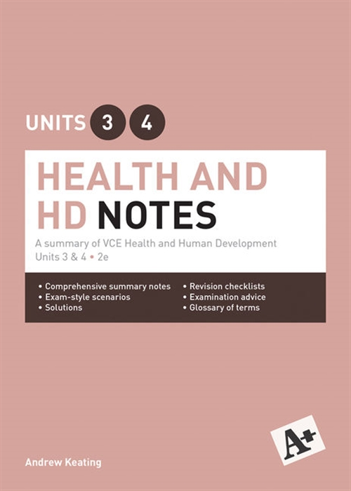 A+ Health and Human Development Notes VCE Units 3 & 4