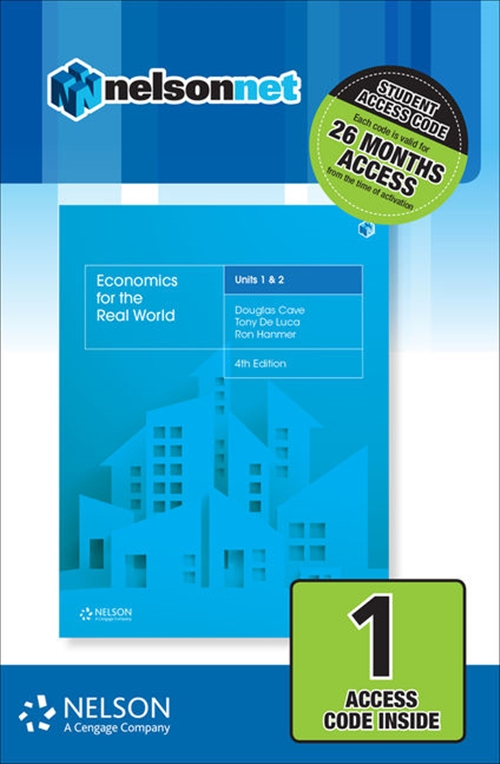 Economics for the Real World Units 1 & 2 (1 Access Code)