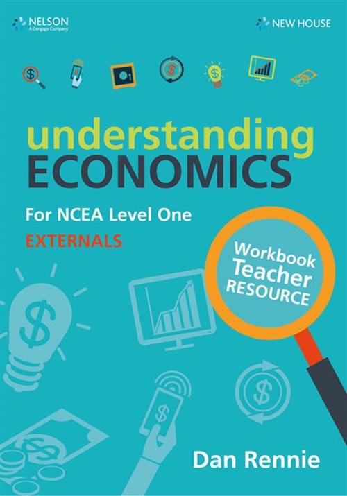 Understanding Economics NCEA Level 1 Teacher Resource