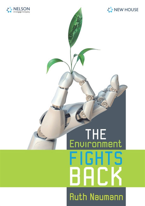 The Environment Fights Back