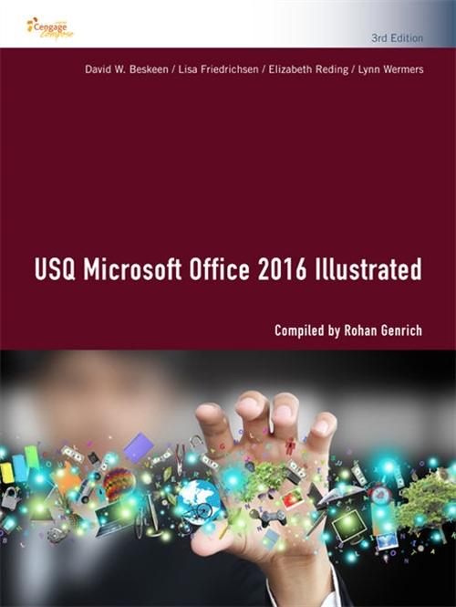 USQ Microsoft Office 2016 Illustrated