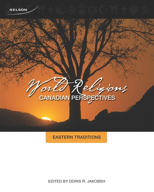 World Religions : Canadian Perspectives - Eastern Traditions