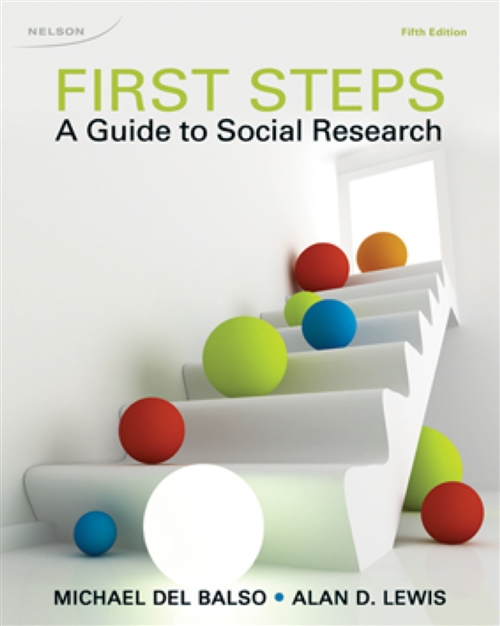 First Steps : A Guide To Social Research