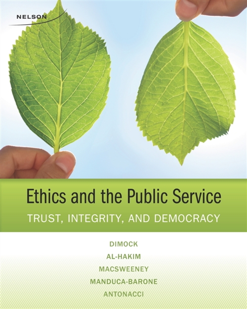 Ethics and the Public Service : Trust, Integrity, and Democracy