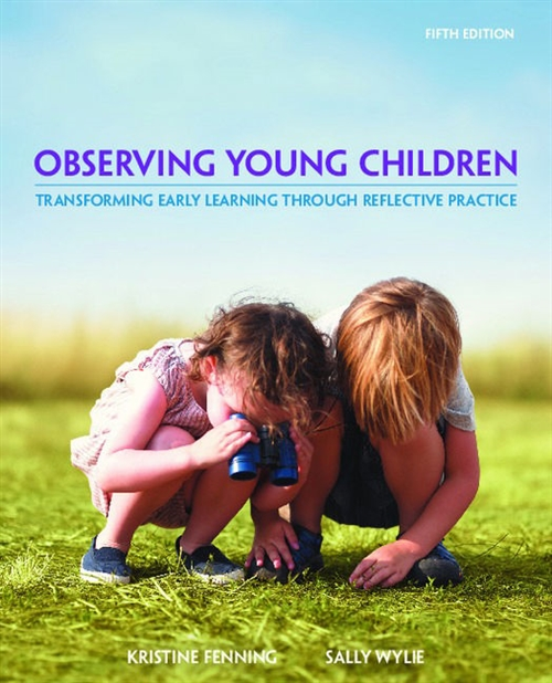 Observing Young Children : Transforming Early Learning through  Reflective Practice
