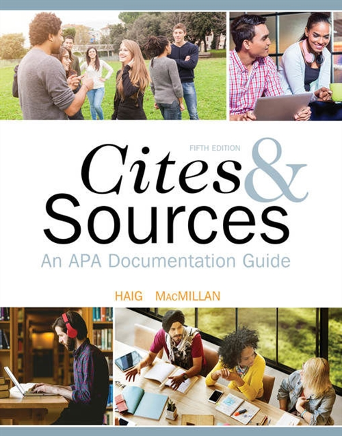 Cites and Sources : An APA Documentation Guide