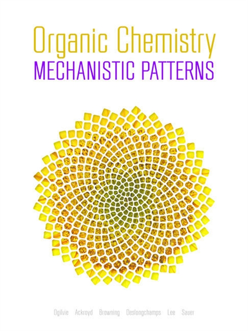 Organic Chemistry: Mechanistic Patterns with Printed Access Card (12  Months/Multi Term) for ChemWare