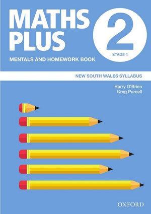 Maths Plus NSW Syllabus Mentals and Homework Book 2, 2020